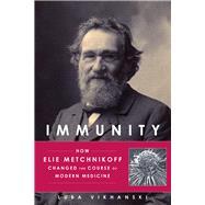 Immunity by Vikhanski, Luba, 9781613731109