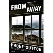 From Away by Sutton, Phoef, 9781945551109
