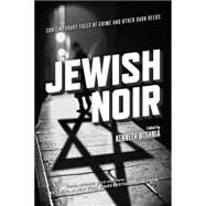 Jewish Noir by Wishnia, Kenneth, 9781629631110