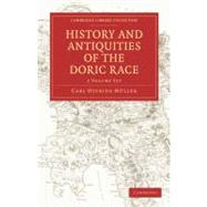 History and Antiquities of the Doric Race by Muller, Carl Otfried; Tufnell, Henry; Lewis, George Cornewall, 9781108011112