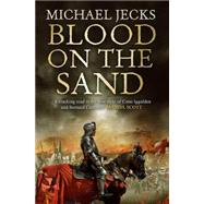 Blood on the Sand by Jecks, Michael, 9781471111112