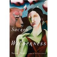 Sacred Wilderness by Power, Susan, 9781611861112