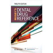 Mosby's Dental Drug Reference by Jeske, Arthur H., 9780323481113