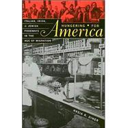 Hungering for America 9780674011113N