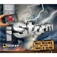 iStorm Wild Weather and Other Forces of Nature by Ganeri, Anita, 9781783121113