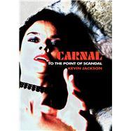 Carnal by Jackson, Kevin; Lezard, Nicholas, 9781843681113
