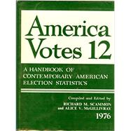 America Votes by Scammon, Richard M., 9780871871114