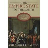 The Empire State of the South by Meyers, Christopher C., 9780881461114