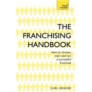 The Franchising Handbook by Reader, Carl; ; ; ;, 9781473621114