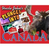 Uncle John's Bathroom Reader Plunges into Canada by Unknown, 9781626861114