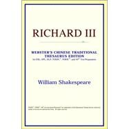 Richard III : Webster's Chinese Simplified Thesaurus Edition by ICON Reference, 9780497261115