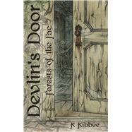 Devlin's Door by Kibbee, K., 9780996911115