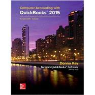 Computer Accounting with QuickBooks 2015 with Student Resource CD-ROM, 17th Edition by Kay, Donna, 9781260071115