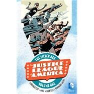 Justice League of America: The Silver Age Vol. 1 by VARIOUS, 9781401261115