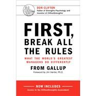 First, Break All the Rules by Gallup Press; Harter, James K., 9781595621115