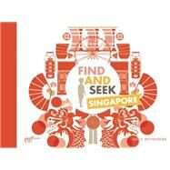 Find and Seek Singapore by Roydhouse, Sally, 9781939621115