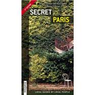 Secret Paris by Garance, Jacques; Ratton, Maud; Rivola, Stephanie, 9782361951115