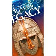 Holt World History, Human Legacy: Full Survey by Ramirez, Susan Elizabeth; Stearns, Peter; Wineburg, Sam, 9780030791116