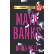 Undeniable Tempted by Her Innocent Kiss\Undone by Her Tender Touch by Banks, Maya, 9780373401116