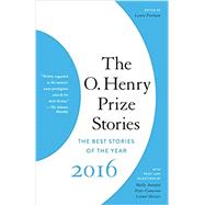 The O. Henry Prize Stories 2016 by FURMAN, LAURA, 9781101971116