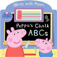 Peppa's Chalk ABCs (Peppa Pig) by Unknown, 9780545821117