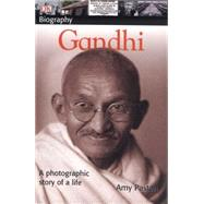 DK Biography: Gandhi by Levi, Primo (Author); Pastan, Amy (Author), 9780756621117