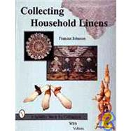 Collecting Household Linens by FrancesJohnson, 9780764301117