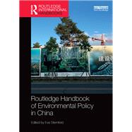 Routledge Handbook of Environmental Policy in China by Sternfeld; Eva, 9781138831117