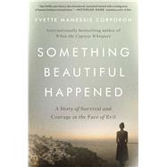 Something Beautiful Happened by Corporon, Yvette Manessis, 9781501161117