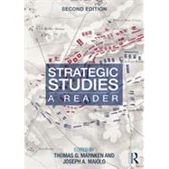 Strategic Studies: A Reader by Mahnken; Thomas G., 9780415661119