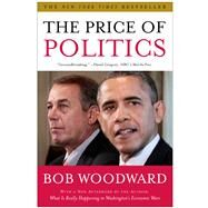 The Price of Politics by Woodward, Bob, 9781451651119