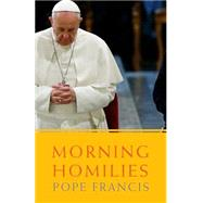 Morning Homilies by Francis, Pope; Livingstone, Dinah, 9781626981119