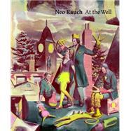 Neo Rauch by Rauch, Neo (ART); Zwirner, David, 9781941701119