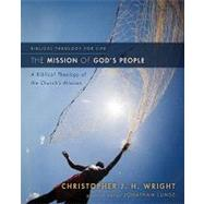 Mission of God's People : A Biblical Theology of the Church's Mission by Christopher J. H. Wright; Jonathan Lunde, General Editor, 9780310291121