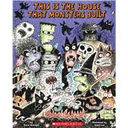 This Is the House That Monsters Built by Metzger, Steve; Lee, Jared D., 9780545611121