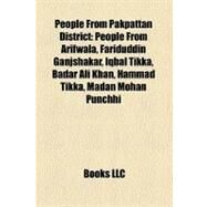 People from Pakpattan District by , 9781158731121