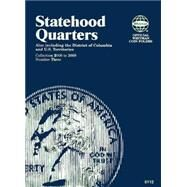 Statehood Quarter Collection Number 3: 2006 To 2009 by Whitman Coin Book and Supplies, 9781582381121