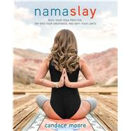 Namaslay by Moore, Candace, 9781628601121