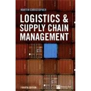 Logistics and Supply Chain Management by Christopher, Martin, 9780273731122