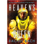 Heaven's Queen by Bach, Rachel, 9780316221122