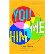 You and Me and Him by Dinnison, Kris, 9780544301122