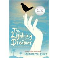 The Lightning Dreamer by Engle, Margarita, 9780544541122