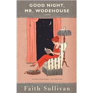 Good Night, Mr. Wodehouse by Sullivan, Faith, 9781571311122