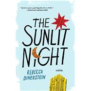 The Sunlit Night by Dinerstein, Rebecca, 9781632861122