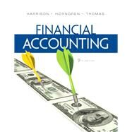 Financial Accounting by Harrison, Walter T., Jr.; Horngren, Charles T.; Thomas, C. William, 9780132751124