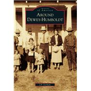 Around Dewey-humboldt by Gorham, J. P., 9781467131124