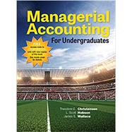 Managerial Accounting for Undergraduates by Christensen, Theodore E.; Hobson, L. Scott; Wallace, James S., 9781618531124