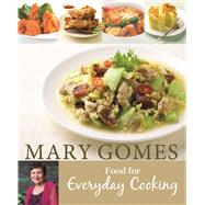 Food for Everyday Cooking by Gomes, Mary, 9789814751124