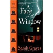 A Face at the Window by GRAVES, SARAH, 9780553591125
