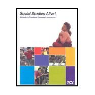 Social Studies Alive! Methods to Transform Elementary Instruction by Teachers Curriculum Institute, 9781583711125